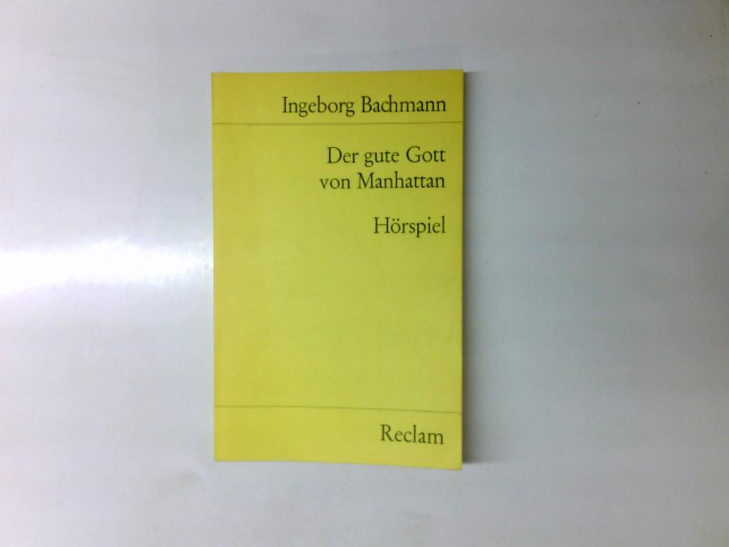 Der gute Gott von Manhattan : Hörspiel.: Bachmann, Ingeborg und