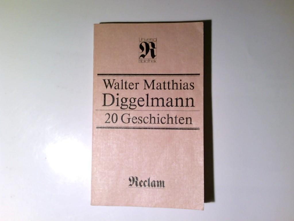 20 geschichten von matthias diggelmann zvab. Black Bedroom Furniture Sets. Home Design Ideas