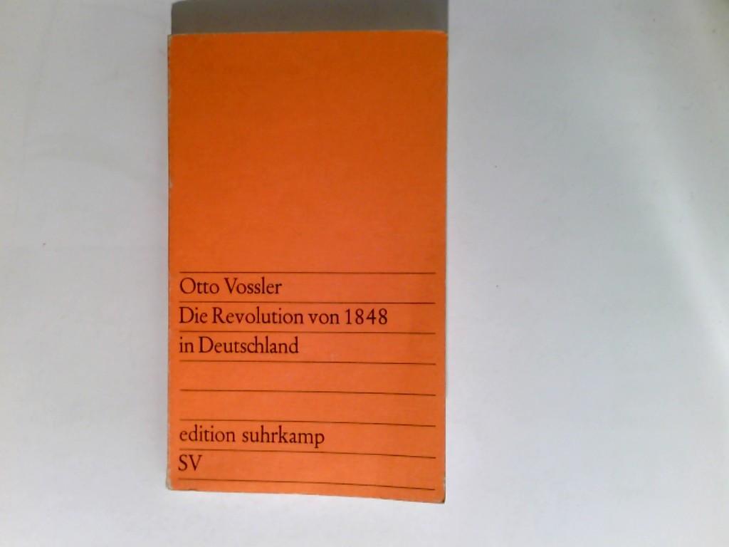 Die Revolution von 1848 in Deutschland. - Vossler, Otto