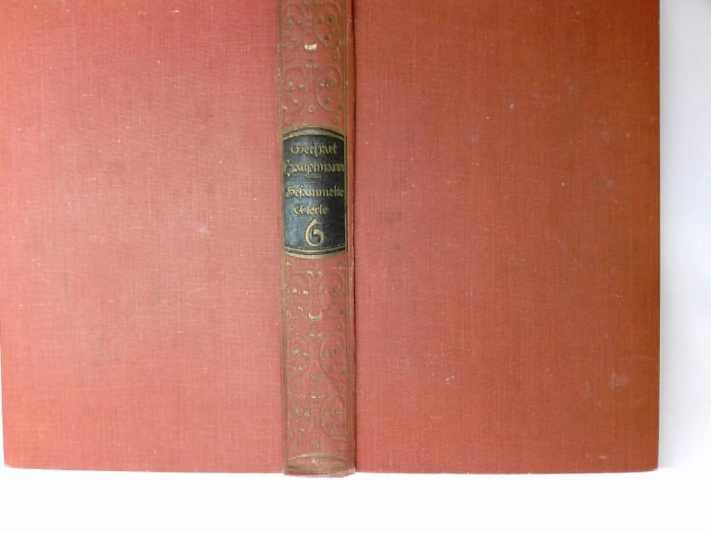 Gesammelte Werke in acht Bänden: Hauptmann, Gerhart: