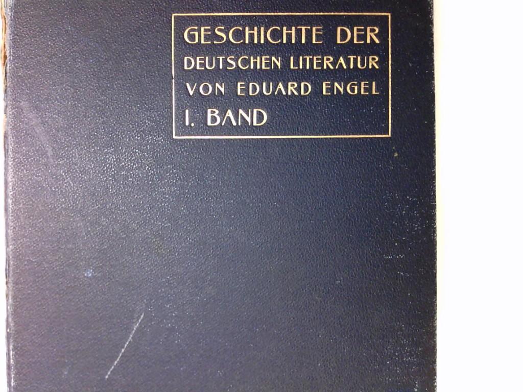 Geschichte der Deutschen Literatur von den Anfängen: Engel, Eduard: