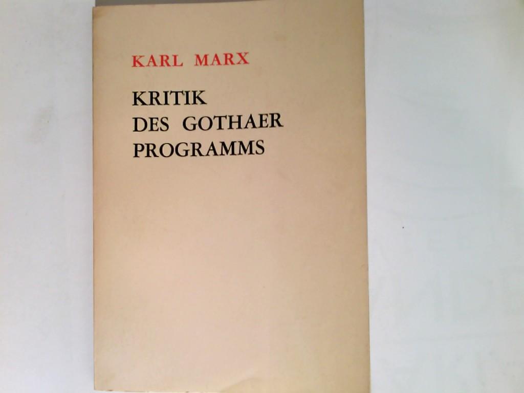 Kritik des Gothaer Programms.: Marx, Karl:
