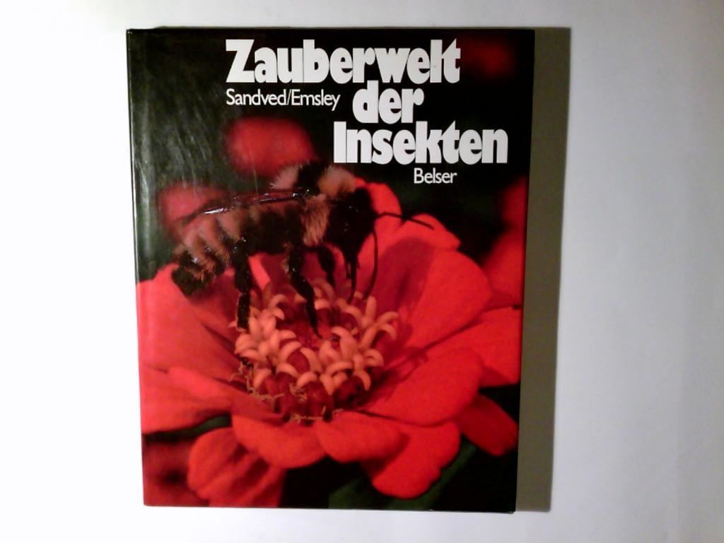 Zauberwelt der Insekten. ; Kjell B. Sandved.: Emsley, Michael G.