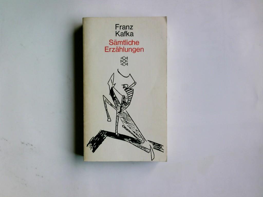 Sämtliche Erzählungen. Hrsg. von Paul Raabe: Kafka, Franz: