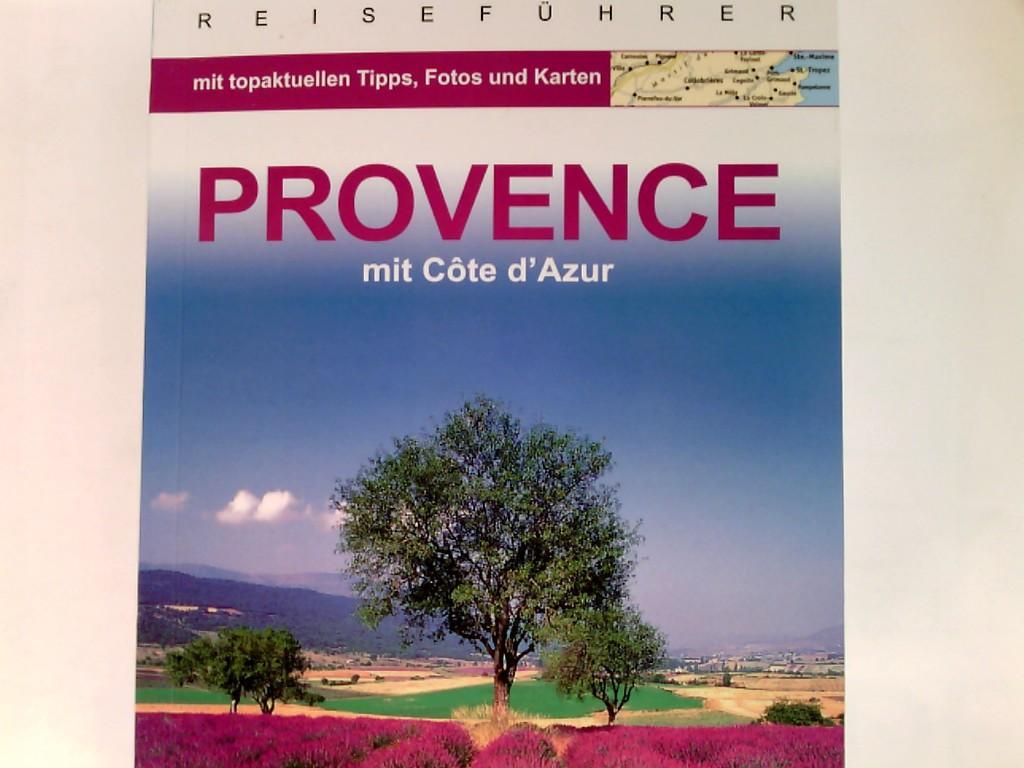 Provence : mit Côte d'Azur Reiseführer - Blisse, Manuela und Uwe Lehmann
