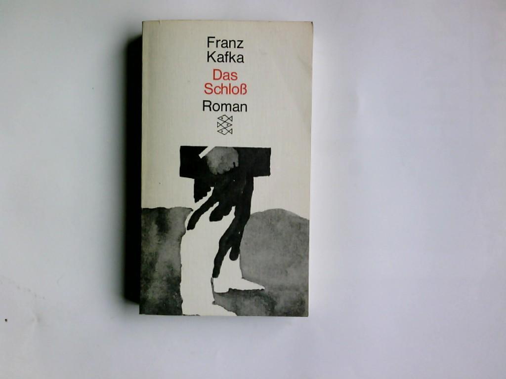 Das Schloss : Roman. Hrsg. von Max: Kafka, Franz: