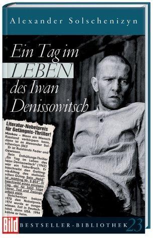 Ein Tag im Leben des Iwan Denissowitsch.: Alexander Solschenizyn.: