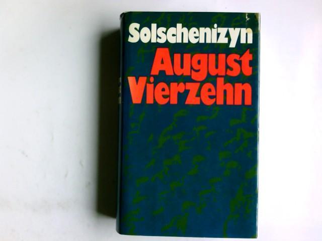 August vierzehn : Roman.: Alexander Solschenizyn.: