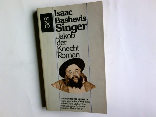 Jakob der Knecht: Isaac, Bashevis Singer: