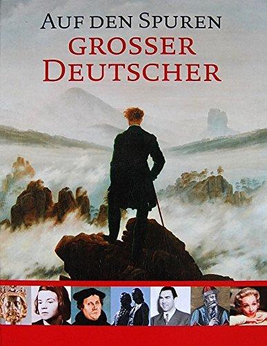 Auf den Spuren grosser Deutscher Limitierte Ausgabe: Martin, Rasper: