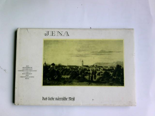 Jena, das liebe ndrrische Nest : Ein: Hess, Christian Carl