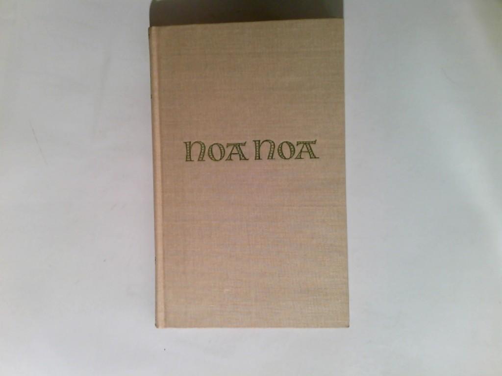 Noa Noa - Mit einem Nachwort von: Gauguin, Paul: