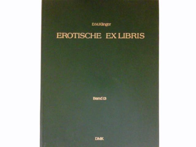 Erotische Exlibris : = Erotic exlibris.: Klinger, Dominik M.: