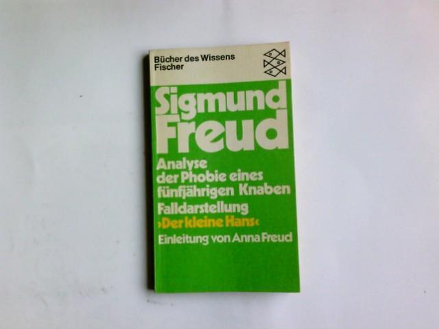 """Analyse der Phobie eines fünfjährigen Knaben """"Der: Freud, Sigmund:"""