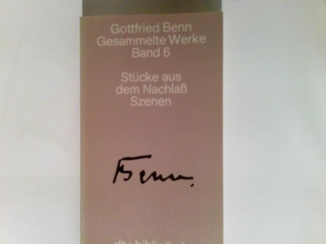 Gesammelte Werke in acht Bänden Band. 6.,: Benn, Gottfried: