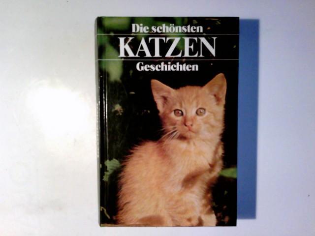 Die schönsten Katzengeschichten: Rudyard, Kipling: