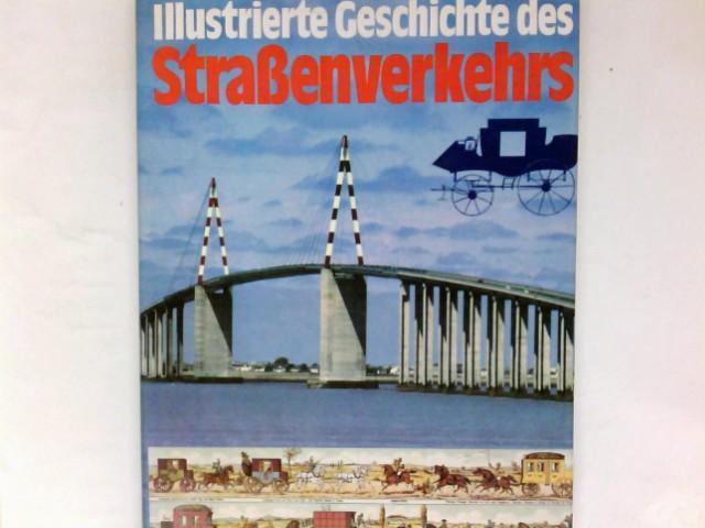 Illustrierte Geschichte des Straßenverkehrs: Temming, Rolf L.: