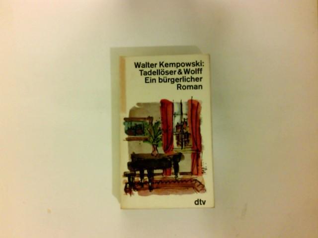 Tadellöser & [und] Wolff : e. bürgerl.: Kempowski, Walter: