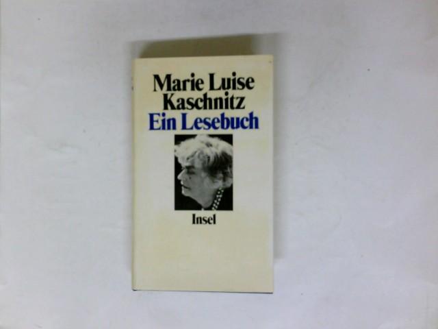 Ein Lesebuch : 1964 - 1974. Hrsg.: Kaschnitz, Marie Luise: