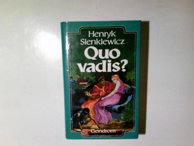 Quo vadis? : Ein histor. Roman aus: Sienkiewicz, Henryk: