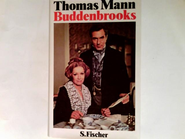 Buddenbrooks : Verfall e. Familie.: Mann, Thomas: