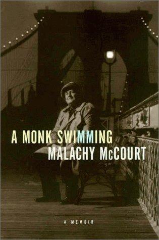 A Monk Swimming: A Memoir - McCourt, Malachy