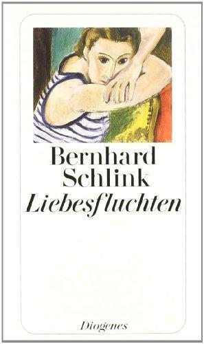 Liebesfluchten : Geschichten. Diogenes-Taschenbuch ; 23299: Schlink, Bernhard: