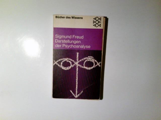 Darstellungen der Psychoanalyse. Fischer-Taschenb|cher ; 6016 : Freud, Sigmund:
