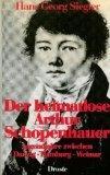 Der heimatlose Arthur Schopenhauer : Jugendjahre zwischen: Siegler, Hans Georg: