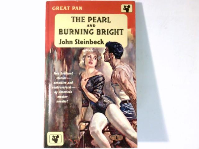 The Pearl and Burning Bright. 2 Stories.: Steinbeck, John: