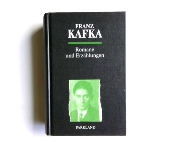 Romane und Erzdhlungen. Mit Zeichn. von Franz: Kafka, Franz: