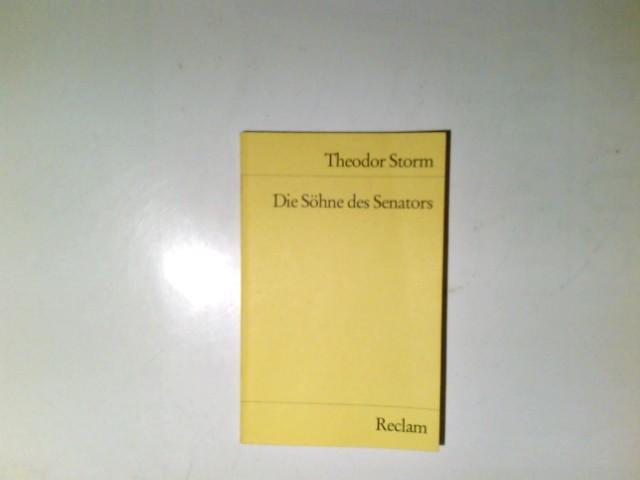 Die Svhne des Senators : Novelle. Universal-Bibliothek: Storm, Theodor: