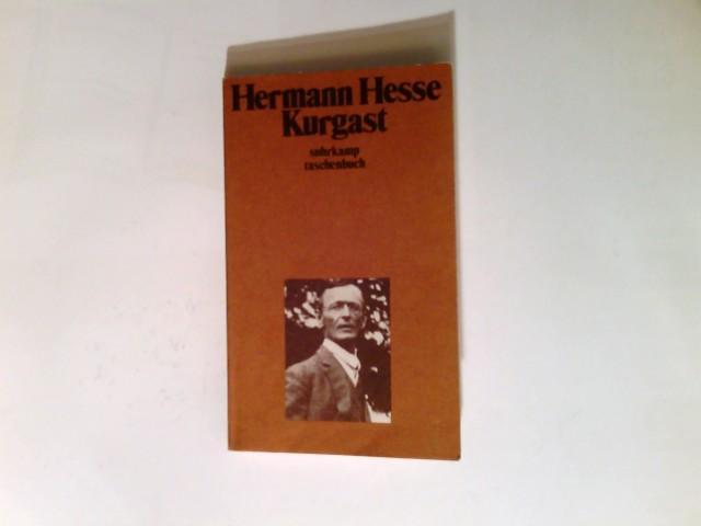 Kurgast : Aufzeichnungen von einer Badener Kur.: Hesse, Hermann: