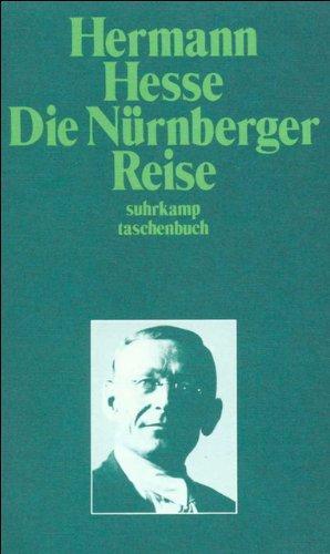 Die Nürnberger Reise. Suhrkamp-Taschenbuch ; 227: Hesse, Hermann: