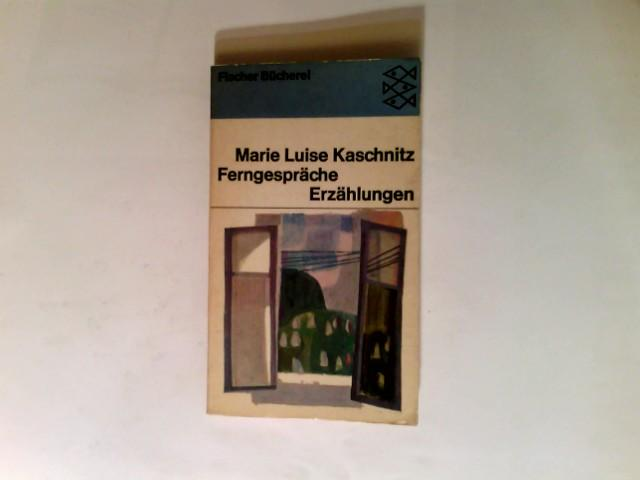 Ferngespräche : Erzählungen.: Kaschnitz, Marie Luise:
