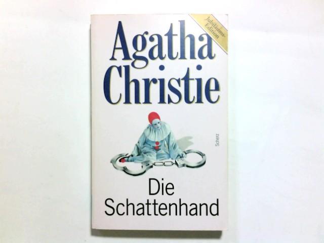Die Schattenhand, Jubiläums-Edition: Christie, Agatha: