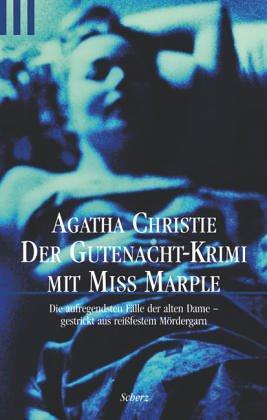 Der Gutenacht-Krimi mit Miss Marple : die: Christie, Agatha: