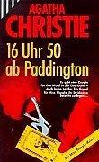 16 [Sechzehn] Uhr 50 ab Paddington : Christie, Agatha: