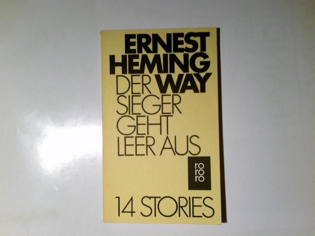 Der Sieger geht leer aus : 14: Hemingway, Ernest: