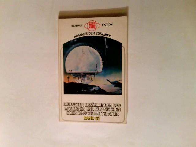 Science-fiction-Stories; Teil: 82. - MacApp, C. C. Mitarb., Aus d. Amerikan. übers. Jörg Peters und Aus d. Amerikan. übers. Manfred Weinland