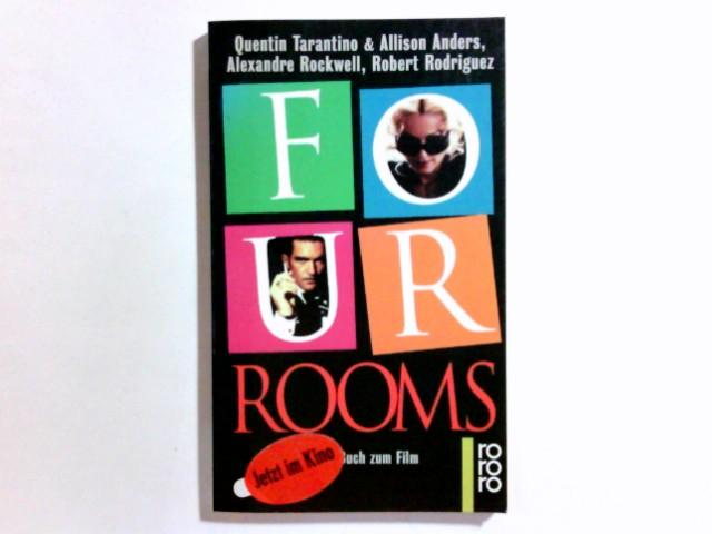 Four rooms : das Buch zum Film. Quentin Tarantino . . Dt. von Andreas Pollak / Rororo ; 13955