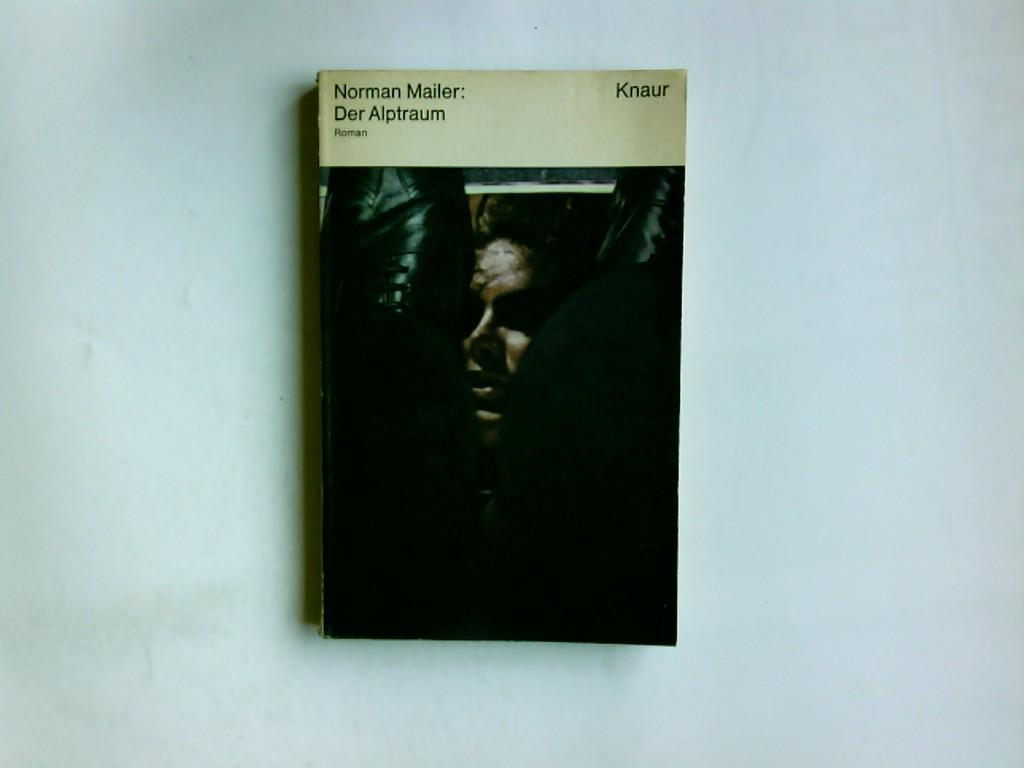 Der Alptraum : Roman. / Knaur-Taschenbücher ;: Mailer, Norman: