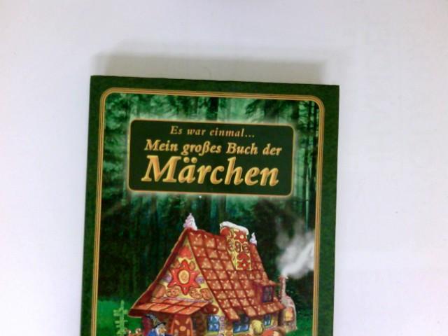 Es war einmal . mein großes Buch: Bünting, Ingeborg (Hrsg.)