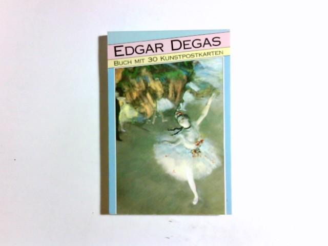 Edgar Degas : Buch mit 30 Kunstpostkarten: Degas, Edgar:
