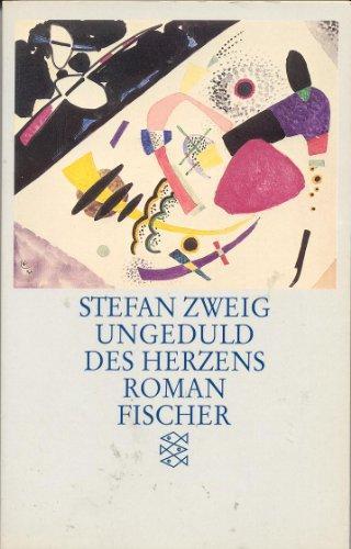 Ungeduld des Herzens : Roman. Fischer ;: Zweig, Stefan: