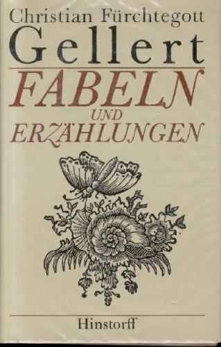 Fabeln und Erzählungen. Mit Ill. von Johann: Gellert, Christian Fürchtegott: