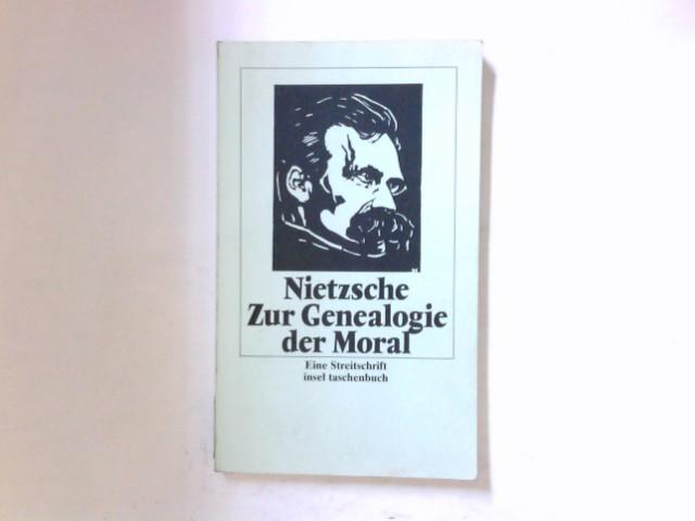 Zur Genealogie der Moral : eine Streitschrift.: Nietzsche, Friedrich: