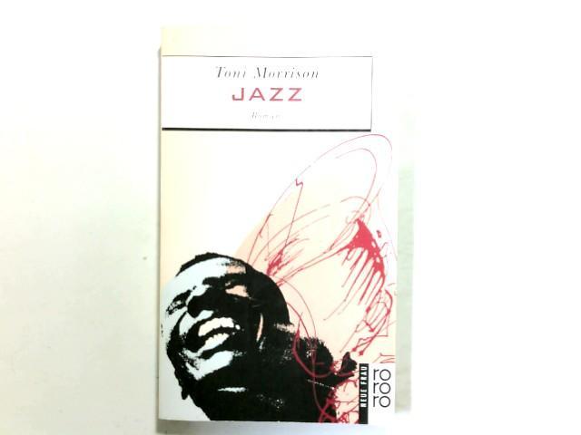 Jazz : Roman. Dt. von Helga Pfetsch: Morrison, Toni: