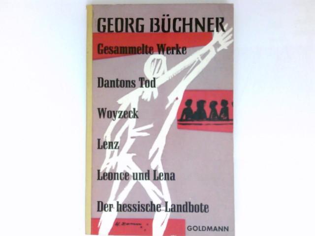 Gesammelte Werke : Büchner, Georg.: