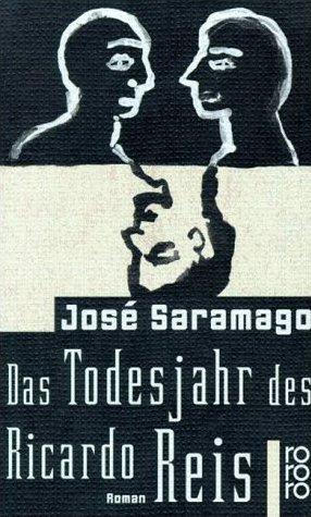Das Todesjahr des Ricardo Reis : Roman. Dt. von Rainer Bettermann / Rororo ; 22308 - Saramago, José